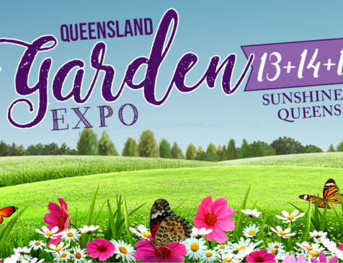 We're excited to be at The Queensland Garden Expo 13+14+15 July 2018
